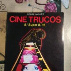 Libros de segunda mano: CINE TRUCOS Y EFECTOS ESPECIALES 8 / SUPER 8 / 16 - PIERRE MONIER - 1980. Lote 125208635