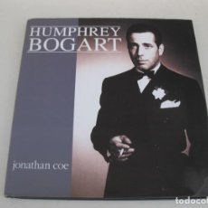 Libros de segunda mano: HUMPHREY BOGART - JONATHAN COE - EDITORIAL LA MÁSCARA - AÑO 1992.. Lote 125398711