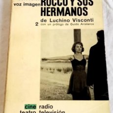 Libros de segunda mano: ROCCO Y SUS HERMANOS DE LUCHINO VISCONTI - AYMÁ EDITORA, PRIMERA EDICIÓN 1963. Lote 125839647