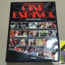 Libros de segunda mano: GARCIA FERNANDEZ, EMILIO C.: HISTORIA ILUSTRADA DEL CINE ESPAÑOL. Lote 126005011