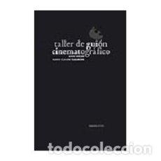 Libros de segunda mano: TALLER DE GUION CINEMATOGRAFICO -ANNE ROCHE Y MARIE-CLAUDE TARANGER . Lote 126737775