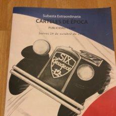 Libros de segunda mano: CATÁLOGO SUBASTA SOLER Y LLACH CARTELES DE ÉPOCA PUBLICIDAD Y CINE 29 DE OCTUBRE 2009. Lote 126918766