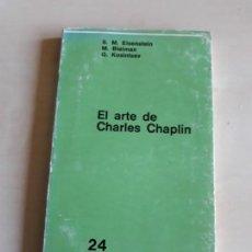 Libros de segunda mano: EL ARTE DE CHARLES CHAPLIN. EISENSTEIN Y OTROS AUTORES.. Lote 127478671