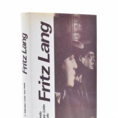 Libros de segunda mano: FRITZ LANG. SU VIDA Y SU CINE - MÉNDEZ-LEITE VON HAFE, FERNANDO. Lote 127982079