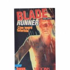 Libros de segunda mano: BLADE RUNNER. CINE NEGRO FUTURISTA - CAMPOS, JUAN. Lote 127983414