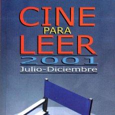 Libros de segunda mano: VESIV LIBRO CINE PARA LEER JULIO DICIEMBRE 2001. Lote 128302423