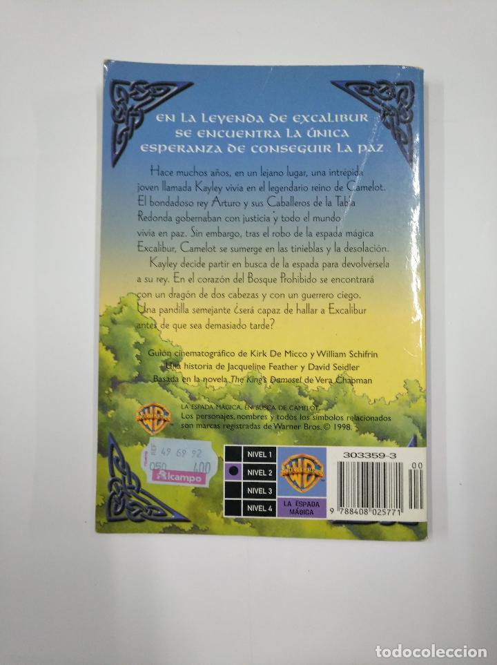 Libros de segunda mano: LA ESPADA MAGICA. EN BUSCA DE CAMELOT. NOVELIZACION. WARNER BROS. J.J. GARDNER. TDK349 - Foto 2 - 128619419