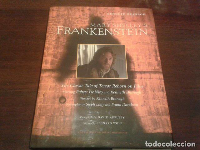 MARY SHELLEY'S FRANKENSTEIN - LIBRO EN INGLES - KENNETH BRANAGH ROBERT DE NIRO PRIMERA EDICION 1994 (Libros de Segunda Mano - Bellas artes, ocio y coleccionismo - Cine)