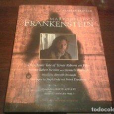 Libros de segunda mano: MARY SHELLEY'S FRANKENSTEIN - LIBRO EN INGLES - KENNETH BRANAGH ROBERT DE NIRO PRIMERA EDICION 1994. Lote 128660347
