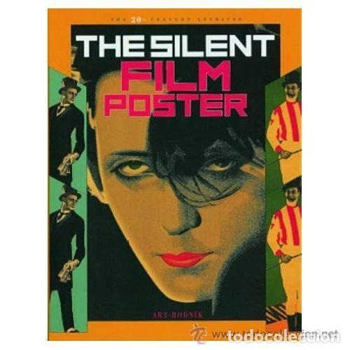 THE SILENT FILM POSTER RUSIA 1900 - 1930 THE 20TH CENTURY ARCHIVES ART RODNIK 262 PÁGINAS TAPA (Libros de Segunda Mano - Bellas artes, ocio y coleccionismo - Cine)