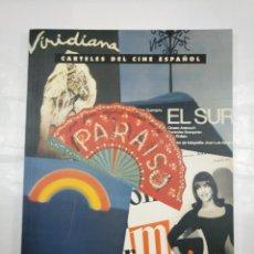 Libros de segunda mano: CARTELES DEL CINE ESPAÑOL. FONDOS DE LA FILMOTECA. LIBRO CATALOGO EXPOSICION LOGROÑO 1995. TDK305. Lote 128974931
