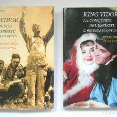 Livros em segunda mão: KING VIDOR - LA CONQUISTA DEL ESPIRITU - DOS TOMOS:PRIMERA Y SEGUNDA PLENITUD - F. USON Y J. FORNIES. Lote 129446835