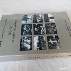 Libros de segunda mano: NODO : EL TIEMPO Y LA MEMORIA - RODRÍGUEZ TRANCHE, RAFAEL / SÁNCHEZ-BIOSCA, VICENTE. Lote 129643895