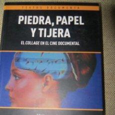Libri di seconda mano: PIEDRA, PAPEL Y TIJERA. EL COLLAGE EN EL CINE DOCUMENTAL. SONIA GARCÍA LÓEZ Y LAURA GÓMEZ VAQUERO.. Lote 129686663