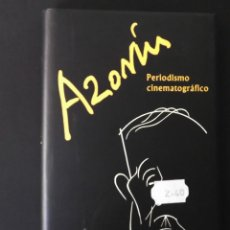 Libros de segunda mano: AZORÍN, PERIODISMO CINEMATOGRÁFICO. RAFAEL UTRERA.. Lote 129718399