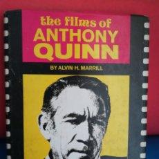 Libros de segunda mano: THE FILMS OF ANTHONY QUINN - ALVIN H. MARRILL - CITADEL PRESS, 1975 (INGLÉS). Lote 129722843