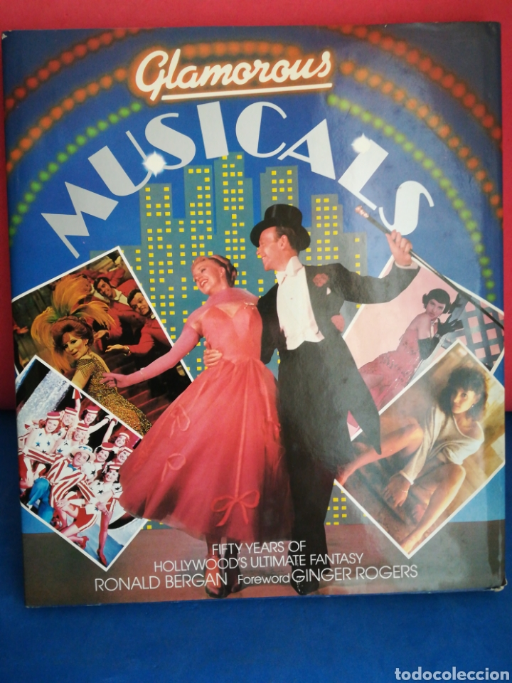Libros de segunda mano: Glamorous Musicals Fifty years of Hollywood's Ultimate fantasy-R. Bergan-Octopus Books,1984 (inglés) - Foto 2 - 129723559