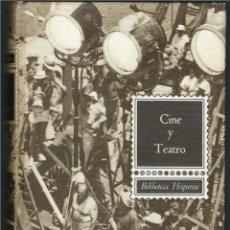 Libros de segunda mano: CINE Y TEATRO.. Lote 130069603