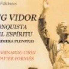 Libros de segunda mano: KING VIDOR. LA CONQUISTA DEL ESPÍRITU. 1. PRIMERA PLENITUD. Y UN LIBRO SORPRESA DE REGALO. Lote 129359795