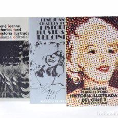 Libros de segunda mano: HISTORIA ILUSTRADA DEL CINE, 1-2-3 (EDICIÓN COMPLETA EN 3 TOMOS) - MUY BUEN ESTADO - JEANNE, RENE / . Lote 130496578