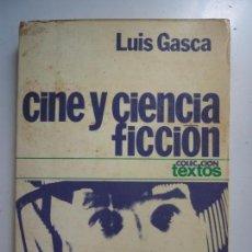 Libros de segunda mano: CINE Y CIENCIA FICCIÓN. GASCA. Lote 130767304