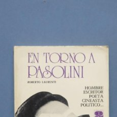 Libros de segunda mano: EN TORNO A PASOLINI. ROBERTO LAURENTI. Lote 131097448
