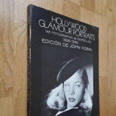 Libros de segunda mano: HOLLYWOOD GLAMOUR PORTRAITS. 145 FOTOGRAFÍAS DE ESTRELLAS: 1926 - 1949 / EDICIÓN DE JOHN KOBAL. Lote 131109216