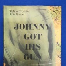 Libros de segunda mano: ENVÍO GRATIS. DALTON TRUMBO Y LUIS BUÑUEL. JOHNNY COGIÓ SU FUSIL.. Lote 131114092