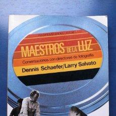 Libros de segunda mano: MAESTROS DE LA LUZ: CONVERSACIONES CON DIRECTORES DE FOTOGRAFÍA TAPA BLANDA 1990. Lote 131123604
