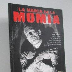 Libros de segunda mano: LA MARCA DE LA MOMIA. PAUL NASCCHY. JAIME NOGUERA. INCLUYE 4 LAMINAS DE ALFONSO AZPIRI. 2006.. Lote 131130708