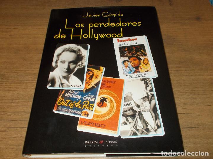 LOS PERDEDORES DE HOLLYWOOD. JAVIER GÚRPIDE. HUERGA & FIERRO, ED. 1ª EDICIÓN 2000. VER FOTOS. (Libros de Segunda Mano - Bellas artes, ocio y coleccionismo - Cine)