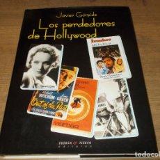 Libros de segunda mano: LOS PERDEDORES DE HOLLYWOOD. JAVIER GÚRPIDE. HUERGA & FIERRO, ED. 1ª EDICIÓN 2000. VER FOTOS. . Lote 131312143