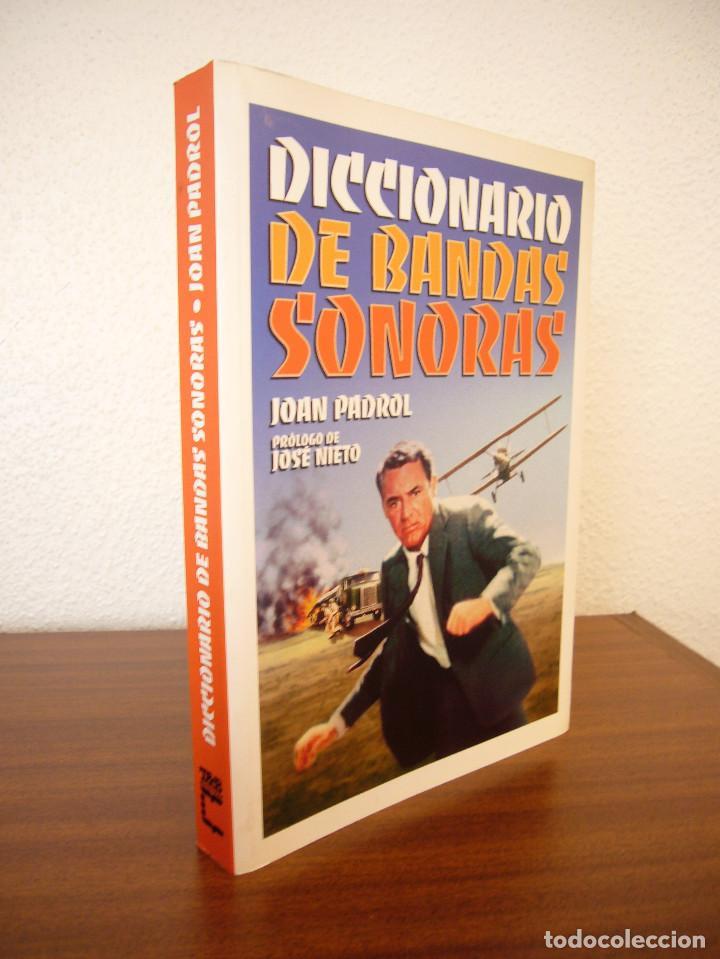 DICCIONARIO DE BANDAS SONORAS (T & B, 2007) JOAN PADROL. MUY BUEN ESTADO. RARO. (Libros de Segunda Mano - Bellas artes, ocio y coleccionismo - Cine)