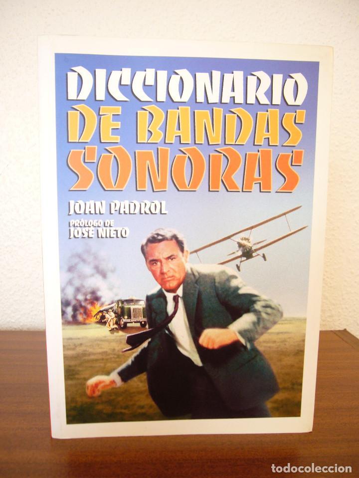 Libros de segunda mano: DICCIONARIO DE BANDAS SONORAS (T & B, 2007) JOAN PADROL. MUY BUEN ESTADO. RARO. - Foto 2 - 131577466