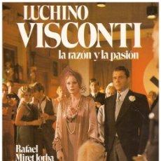 Libros de segunda mano: LUCHINO VISCONTI LA RAZÓN Y LA PASIÓN.. Lote 64262538