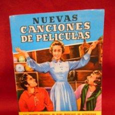Libros de segunda mano: NUEVAS CANCIONES DE PELICULAS / LAS MEJORES MELODIAS DE FILMS MUSICALES - 1956 -. Lote 132103166