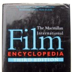 Libros de segunda mano: THE MACMILLAN INTERNATIONAL FILM ENCYCLOPEDIA. THIRD EDITION. Lote 132338982