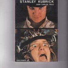 Libros de segunda mano: STANLEY KUBRICK. PEDIDO MÍNIMO EN LIBROS: 4 TÍTULOS.. Lote 132425390