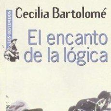Libros de segunda mano: CECILIA BARTOLOMÉ. EL ENCANTO DE LA LÓGICA.. Lote 133052046