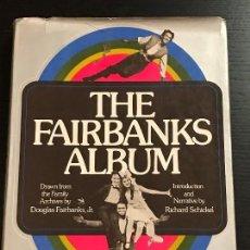 Libros de segunda mano: LIBRO CINE THE FAIRBANKS ALBUM. Lote 133415754