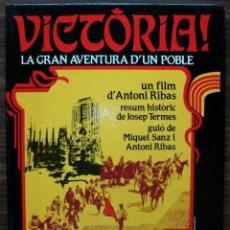 Libros de segunda mano: VICTORIA! LA GRAN AVENTURA D'UN POBLE. UN FILM D'ANTONI RIBAS. Lote 133436474