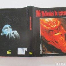Libros de segunda mano: FERNANDO ALONSO BARAHONA 100 PELÍCULAS DE TERROR. RM87843. Lote 133568226