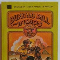 Libros de segunda mano: BUFFALO BILL Y LOS INDIOS. RUDOLPH Y ALTMAN. 1977. BRUGUERA. 157 PÁGINAS. Lote 134161506