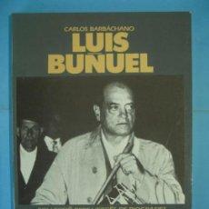 Libros de segunda mano: LUIS BUÑUEL - CARLOS BARBACHANO - EDICIONS 62, 1990, 1ª EDICIO (EN CATALA, EXEMPLAR NOU). Lote 134386930