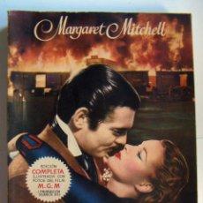 Libros de segunda mano: LO QUE EL VIENTO SE LLEVÓ - MARGARET MITCHELL 1951. Lote 134888298