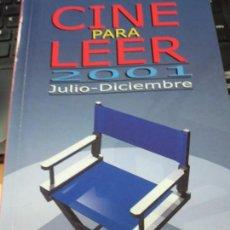 Libros de segunda mano: CINE PARA LEER JULIO-DICIEMBRE 2001 EDIT MENSAJERO . Lote 135397478