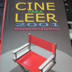 Libros de segunda mano: CINE PARA LEER JENERO-JUNIO 2001 EDIT MENSAJERO . Lote 135397918