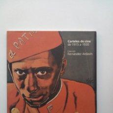 Libros de segunda mano: CARTELES DE CINE DE 1915 A 1930. COLECCIÓN FERNÁNDEZ ARDAVÍN. Lote 136031994