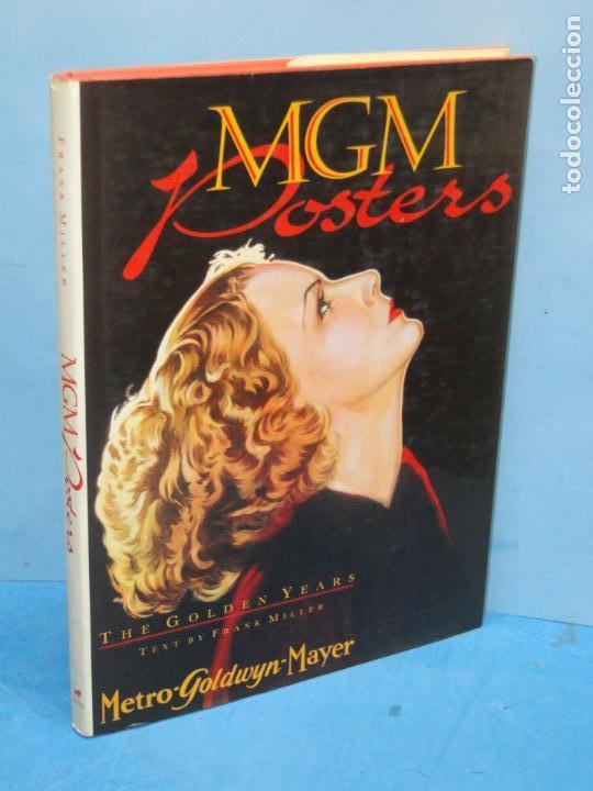 MGM POSTERS. THE GOLDEN YEARS (METRO-GOLDWYN-MAYER). - FRANK MILLER (Libros de Segunda Mano - Bellas artes, ocio y coleccionismo - Cine)