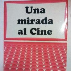 Libros de segunda mano: BJS. UNA MIRADA EL CINE. PASCUAL CEBOLLADA. EDT. CEEC. .. Lote 136442258